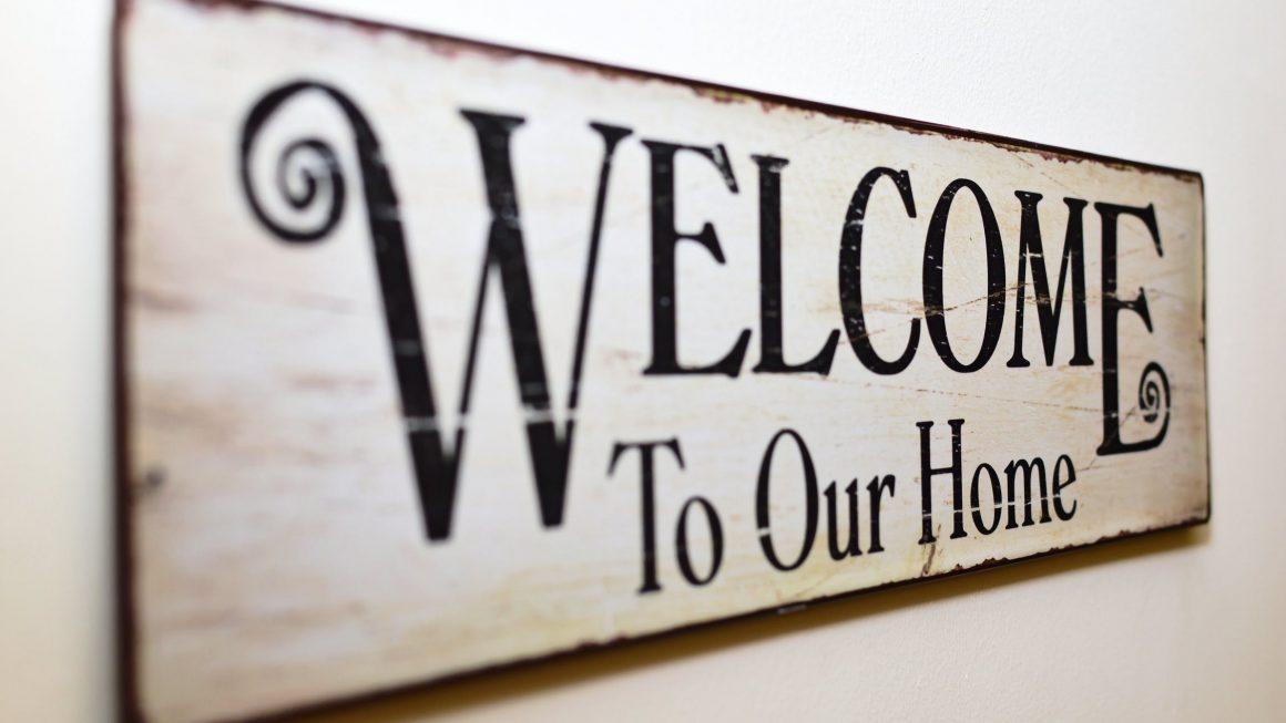 Panneau Welcome Home pour se sentir bien chez soi